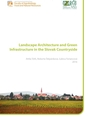 Landscape architecture and green infrastructure in the Slovak countryside